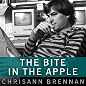 The Bite in the Apple: A Memoir of My Life with Steve Jobs | [Chrisann Brennan]