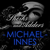 Sheiks and Adders: Appleby, Book 32 | Michael Innes