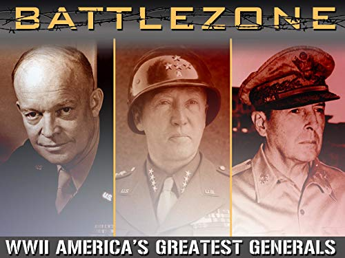Battlezone WWII: America's Greatest Generals on Amazon Prime Video UK