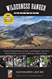 Falcon Guides( Wilderness Ranger Cookbook( A Collection of Backcountry Recipes by Bureau of Land Management Forest Service National Park Service an)[FALCON GUIDES WILDERNESS RA-2E][Paperback]
