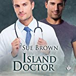 Island Doctor: Island Medics, Book 1 | Sue Brown