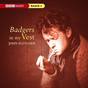 Badgers in My Vest | [John Fletcher, Dylan Thomas]