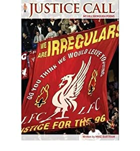 [ JUSTICE CALL MY HILLSBOROUGH POEMS ] By Bartram, Mike ( AUTHOR ) Oct-2009[ Paperback ] by Countyvise Ltd