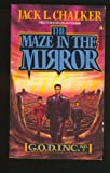 The Maze in the Mirror (G.O.D. Inc, No 3)