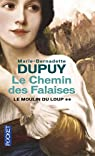 Le Moulin du loup, tome 2 : Le Chemin des falaises par Dupuy