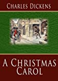 A Christmas Carol [Illustrated]
