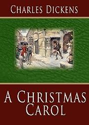 A Christmas Carol [Illustrated]