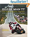 Isle of Man TT: The Photographic Hist...