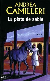 La piste de sable : [roman], Camilleri, Andrea