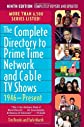 The Complete Directory to Prime Time Network and Cable TV Shows