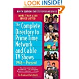 The Complete Directory to Prime Time Network and Cable TV Shows, 1946-Present by Tim Brooks and Earle F. Marsh  (Oct 16, 2007)