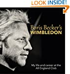 Boris Becker's Wimbledon: My life and...