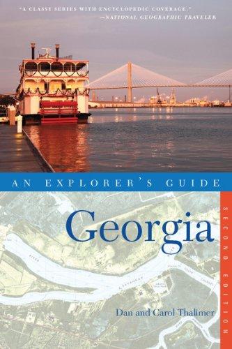Explorer's Guide Georgia (Second Edition)