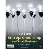 Entrepreneurship and Small Businessby Paul Burns