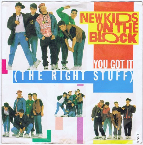 New kids on the block - You got it (the right stuff) - 7