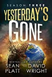 img - for Yesterday's Gone: Season Three (THE POST-APOCALYPTIC SERIAL THRILLER) book / textbook / text book