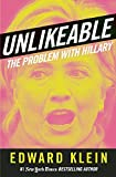 img - for Unlikeable: The Problem with Hillary book / textbook / text book
