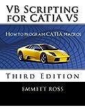 VB Scripting for CATIA V5: How to program CATIA macros