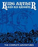 The Legends Of King Arthur And His Knights - THE ORIGINAL STORY OF KING ARTHUR AND THE KNIGHTS OF THE ROUND TABLE PUBLISHED FOR KINDLE - SIR JAMES KNOWLES [INCLUDES BONUS ANNOTATIONS]