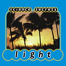 Science Secrets: Light Audiobook by Jason Cooper
