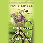 The Rules of Love & Grammar | Mary Simses