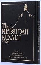 The Metsudah Kuzari by Rabbi Avrohom Davis…