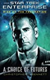 img - for Rise of the Federation: A Choice of Futures (Star Trek: Enterprise) book / textbook / text book