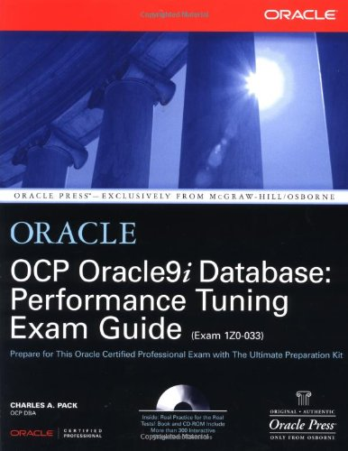OCP Oracle9i Database: Performance Tuning Exam Guide (Oracle Press)