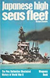 Japanese High Seas Fleet (Ballantines Illustrated History of the Violet Century and World War II / Weapons Book, No. 33)