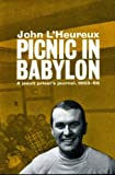 img - for Picnic in Babylon; a Jesuit priest's journal, 1963-1967 book / textbook / text book