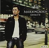 Songtexte von Mike Leon Grosch - Absolute