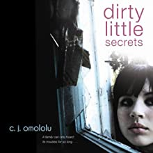 Dirty Little Secrets (       UNABRIDGED) by C. J. Omololu Narrated by Jessica Almasy