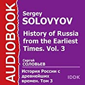 History of Russia from the Earliest Times: Vol. 3 [Russian Edition] | Sergey Solovyov