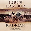 Radigan: A Novel Audiobook by Louis L'Amour Narrated by Jason Culp