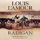 Radigan: A Novel Hörbuch von Louis L'Amour Gesprochen von: Jason Culp