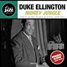 Money Jungle (Original Album Plus Bonus Tracks 1963)