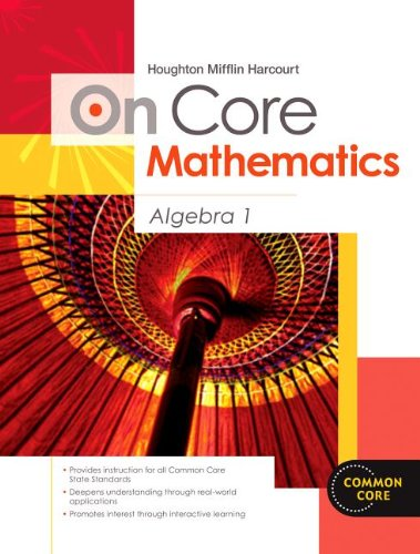 Houghton Mifflin Harcourt On Core Mathematics: Reseller Package Algebra 1