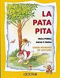 img - for La pata pita (Spanish Edition) book / textbook / text book