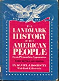 The Landmark History of the American People: From Plymouth to Appomattox (0394991184) by Boorstin, Daniel J.