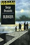 echange, troc Serge Brussolo - Bunker