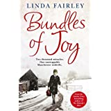 Bundles of Joy: Two Thousand Miracles. One Unstoppable Manchester Midwifeby Linda Fairley