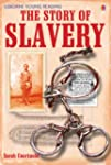 The Story of Slavery (Young Reading (...