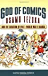God of Comics: Osamu Tezuka and the C...