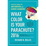 Buy What Color Is Your Parachute? 2016: A Practical Manual for Job-Hunters and Career-Changers