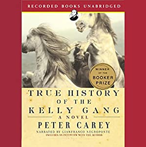 True History of the Kelly Gang Audiobook