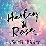 Harley & Rose   Carmen Jenner