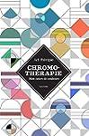 Chromoth�rapie: Mon cours de couleurs