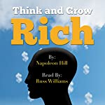 Think and Grow Rich - Read by Russ Williams | Napoleon Hill
