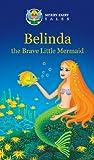 Belinda the Brave Little Mermaid