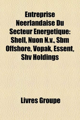 entreprise-nerlandaise-du-secteur-nergtique-shell-nuon-nv-sbm-offshore-vopak-essent-shv-holdings